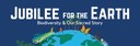 Jubilee for the Earth  |  The Spirituality of Biodiversity